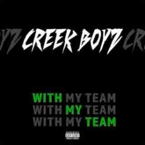 Instrumental: Creek Boyz - With My Team